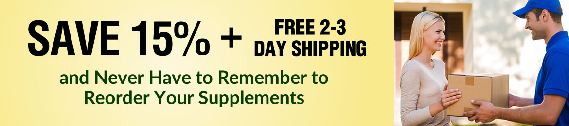Save 15% Today and Never Have to Remember to Reorder Your Supplements